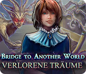 Bridge to another World: Verlorene Träume – Komplettlösung