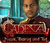 Cadenza: Musik, Betrug und Tod – Komplettlösung