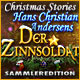 Christmas Stories 3: Hans Christian Andersens Der Zinnsoldat Sammleredition