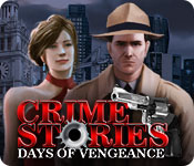 Crime Stories: Days of Vengeance