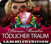 Feature- Screenshot Spiel Danse Macabre: Tödlicher Traum Sammleredition