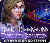 Dark Dimensions: Tanz der Schatten Sammleredition