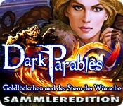 Dark Parables: Goldlöckchen und der Stern der Wüns