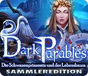Dark Parables: Die Schwanenprinzessin und der Lebe