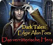 Dark Tales: Edgar Allan Poes Das verräterische Her