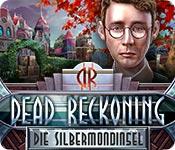 Dead Reckoning: Die Silbermondinsel – Komplettlösung