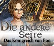Die andere Seite: Das Königreich von Eon