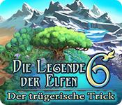 Feature- Screenshot Spiel Die Legende der Elfen 6: Der trügerische Trick