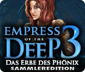 Empress of the Deep 3: Das Erbe des Phönix Sammleredition
