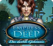Empress of the Deep: Das dunkle Geheimnis