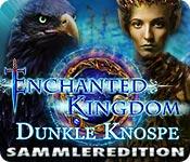 Enchanted Kingdom: Dunkle Knospe Sammleredition