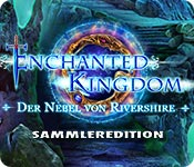 Enchanted Kingdom: Der Nebel von Rivershire Sammle
