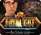 Final Cut: Der Schein trügt – Komplettlösung