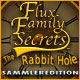 Flux Family Secrets: The Rabbit Hole Sammleredition