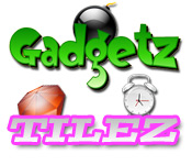 Gadgetz and Tilez