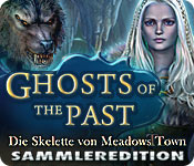 Ghosts of the Past: Die Skelette von Meadows Town Sammleredition