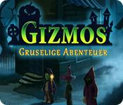Gizmos gruselige Abenteuer