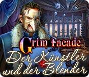 Grim Facade: Der Künstler und der Blender – Komplettlösung