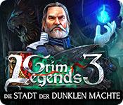 Grim Legends: Die Stadt der dunklen Mächte