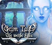 Grim Tales: Die weiße Frau