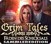 Grim Tales: Fäden des Schicksals Sammleredition