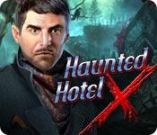 Haunted Hotel: X