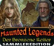 Haunted Legends: Der Bronzene Reiter Sammlereditio