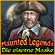 Haunted Legends: Die eiserne Maske