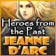Heroes from the Past: Jeanne d'Arc