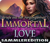 Immortal Love: Briefe aus der Vergangenheit Sammleredition