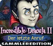 Incredible Dracula II: Der letzte Anruf Sammleredi