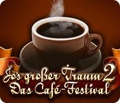 Jos Großer Traum 2: Das Cafe-Festival