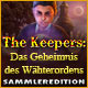 The Keepers: Das Geheimnis des Wächterordens Sammleredition