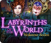 Labyrinths of the World: Verlorene Seelen – Komplettlösung