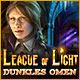 League of Light: Dunkles Omen