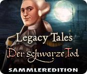 Feature- Screenshot Spiel Legacy Tales: Der schwarze Tod Sammleredition