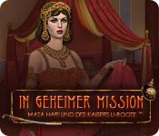 In geheimer Mission: Mata Hari und des Kaisers ...