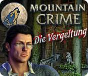 Mountain Crime: Die Vergeltung game