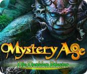 Mystery Age: Die Dunklen Priester