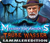 Mystery of the Ancients: Trübe Wasser Sammlerediti