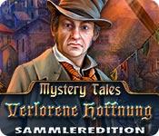 Mystery Tales: Verlorene Hoffnung Sammleredition