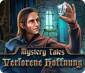 Mystery Tales: Verlorene Hoffnung