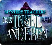 Mystery Trackers: Die Insel der Anderen – Komplettlösung
