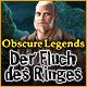 Obscure Legends: Der Fluch des Ringes