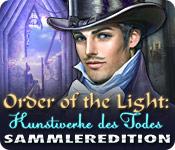Order of the Light: Kunstwerke des Todes Sammlered