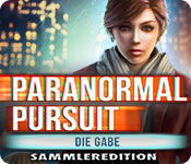 Paranormal Pursuit: Die Gabe Sammleredition
