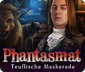 Phantasmat: Teuflische Maskerade – Komplettlösung