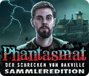 Phantasmat: Der Schrecken von Oakville Sammleredit