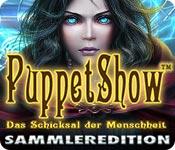 PuppetShow: Das Schicksal der Menschheit Sammlered