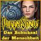 Puppet Show: Das Schicksal der Menschheit